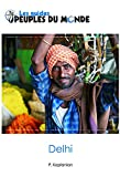 Telecharger Livres Delhi guide de Delhi et New Delhi Guide d initiation a l Inde (PDF,EPUB,MOBI) gratuits en Francaise