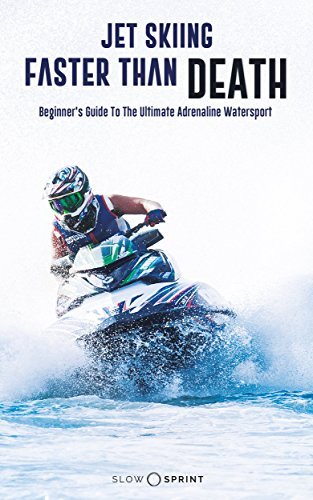 jet-skiing-faster-than-death-beginners-guide-to-the-ultimate-adrenaline-watersport
