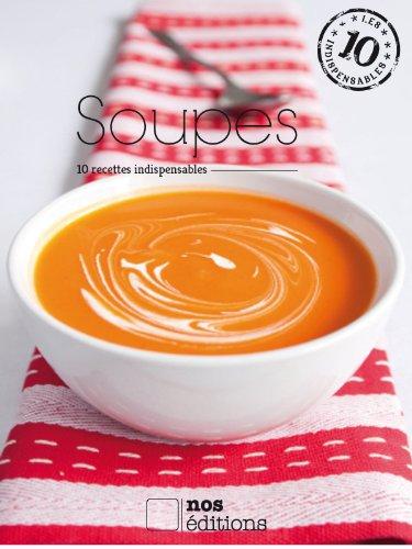 Soupes (Les indispensables t. 2)