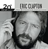Songtexte von Eric Clapton - 20th Century Masters: The Millennium Collection: The Best of Eric Clapton