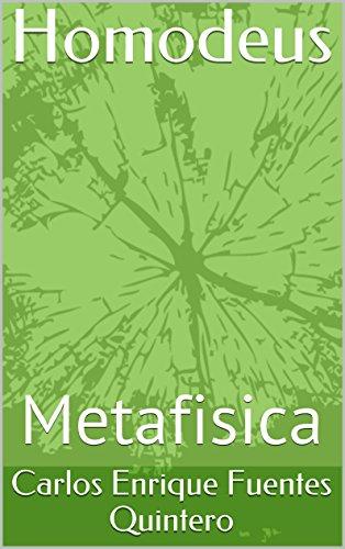 Homodeus: Metafisica