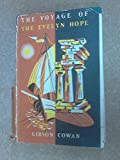 Front cover for the book The voyage of the Evelyn Hope by Gibson Cowan
