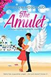 Front cover for the book The Amulet: An angel magic romantic comedy by Effrosyni Moschoudi