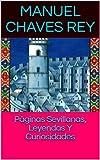 Páginas Sevillanas, Leyendas Y Curiosidades