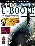 U-Boote: Von der militärischen Nutzung bis zur Erforschung der Tiefsee -