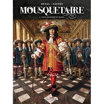 Mousquetaire 03 - Louis-Dieudonné de France