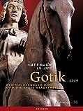 Aufbruch in die Gotik, 2 Bde., Bd.1:  Essays;  Bd.2:  Katalog - Kulturhistorisches Museum Magdeburg (Hrsg.)