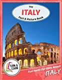 The Italy Fact and Picture Book: Fun Facts for Kids About Italy (Turn and Learn)