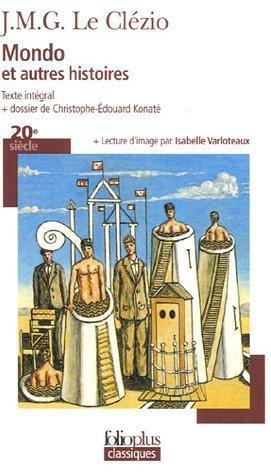 Mondo et autres histoires de J. M. G. Le Clézio (15 juin 2006) Poche