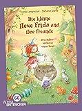 Die kleine Hexe Frida und ihre Freunde: Drei Bilderbücher in einem Band. Limitierte Jubiläumsausgabe