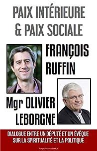Paix intérieure et paix sociale par François Ruffin