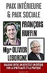 Paix intérieure et paix sociale par Ruffin