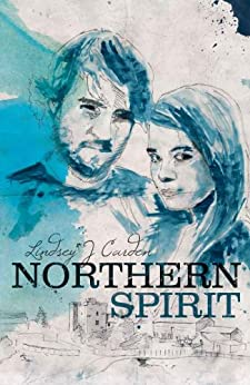 Northern Spirit. (Keldas Family Saga Book 1) by [Carden, Lindsey J]