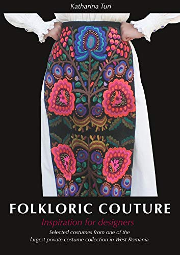 Folkloric Couture: Inspiration for designers -