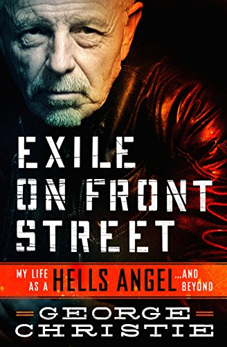 Exile on Front Street: My Life as a Hells Angel . . .  and Beyond (English Edition)