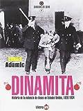 Dinamita. Historia de la violencia de clases en Estados Unidos. 1826 - 1934 (Guardianes del sueño)