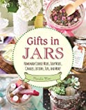 Best Cookie Mixes - Gifts in Jars: Homemade Cookie Mixes, Soup Mixes Review