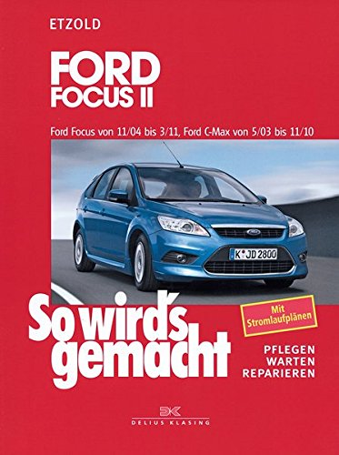 ford-focus-ii-11-04-3-11-ford-c-max-5-03-11-10-so-wirds-gemacht-band-141