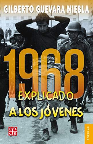 1968 explicado a los jóvenes (Colección Popular)