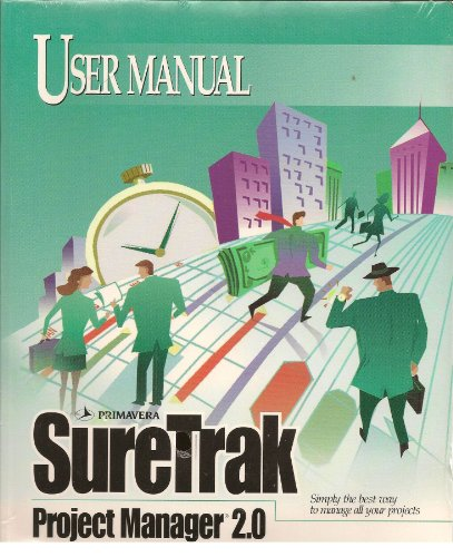 SureTrak project manager for Windows: User manual