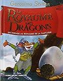 Le Royaume des dragons: Le royaume de la fantaisie - tome 4