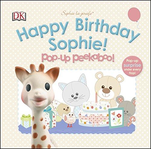 Preisvergleich Produktbild Happy Birthday Sophie! Pop-Up Peekaboo! (Sophie la Girafe)