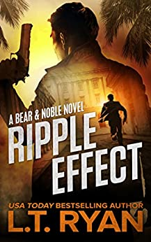 Ripple Effect (Bear & Noble One) (Jack Noble) by [Ryan, L.T.]