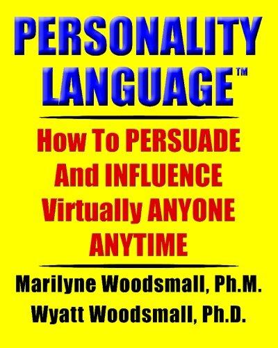 Personality Language(tm) por Marilyne Woodsmall Ph. M.