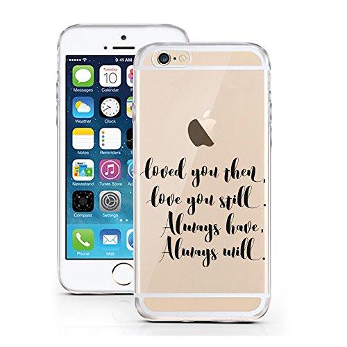iPhone 7 Hülle von licaso® für das Apple iPhone 7 aus TPU Silikon Can't Stop thinking about it - BUY it Fashion Design Muster ultra-dünn schützt Dein iPhone 7 & ist stylisch Case Design Schutzhülle Bu loved you then, love you still