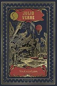 Viaje a la luna par Julio Verne