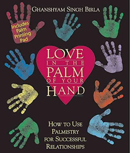 [Love in the Palm of Your Hand: How to Use Palmistry for Successful Relationships] (By: Ghanshyam Singh Birla) [published: January, 2000]