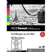 In 8 Minuten um die Welt - NZZ Format