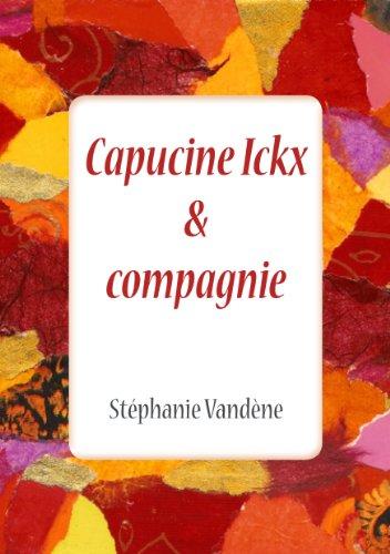 Capucine Ickx & compagnie par Stéphanie Vandène