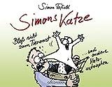 Simons Katze - Bloß nicht zum Tierarzt: ... und andere Katz-astrophen - Simon Tofield