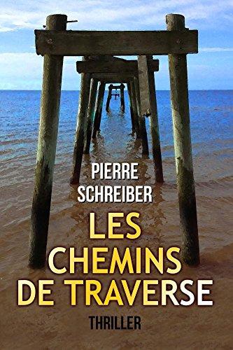 En ligne Les Chemins de Traverse pdf, epub