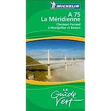 Guide Departemental la Meridienne Clermont-Ferrrand a Montpellier et Beziers