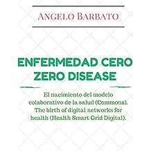 Enfermedad cero: El nacimiento del modelo colaborativo de la salud (Commons). El nacimiento de las redes digitales