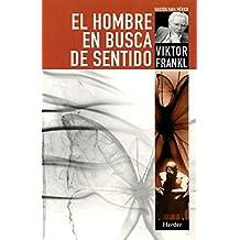 Hombre en busca de sentido (Spanish Edition) by Viktor E. Frankl (2004-08-15)