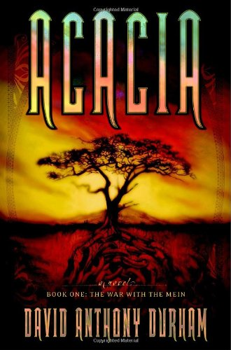 Acacia: Book One: The War with the Mein