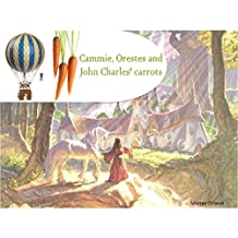Cammie, Orestes and John Charles' carrots
