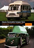 Classic Dormobile Camper Vans: A Guide to the Camper for sale  Delivered anywhere in UK