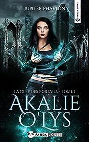 La clef des portails (Akalie O'Lys t