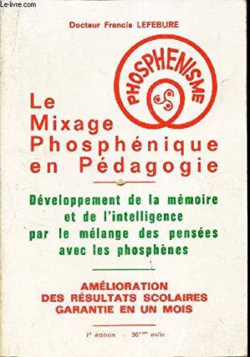 Le Mixage phosphénique en pédagogie.