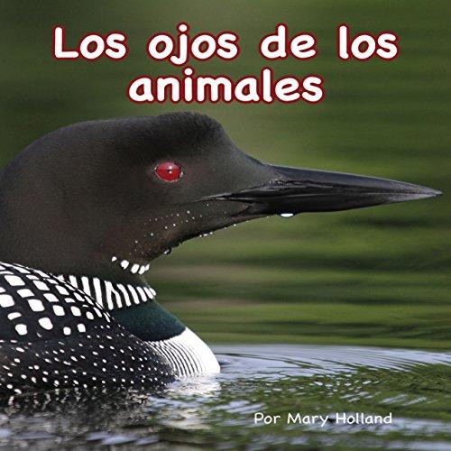 Los Ojos de los Animales [Animal Eyes]  Audiolibri