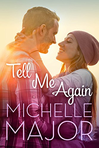Tell Me Again by [Major, Michelle]