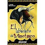 El laberinto del Minotauro (Leyendas Negras De La Mitologia / Dark Stories of Mythology)