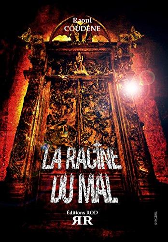 LA RACINE DU MAL de Raoul Coudène 51BiMITypJL