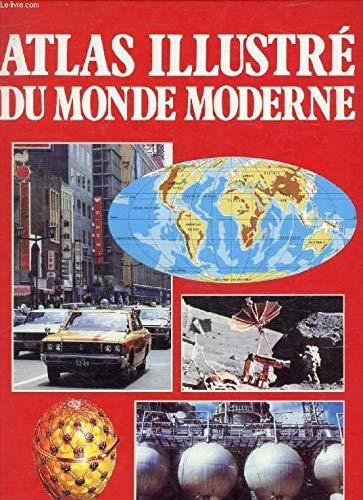 Atlas illustre du monde moderne