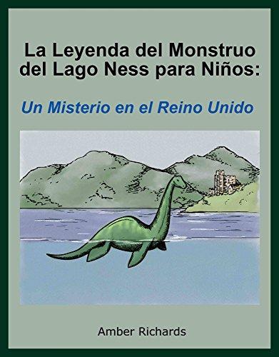 La Leyenda del Monstruo del Lago Ness para Niños: Un Misterio en el Reino Unido por Amber Richards