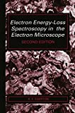 Electron Energy-Loss Spectroscopy in the Electron Microscope (Topics in Geobiology)